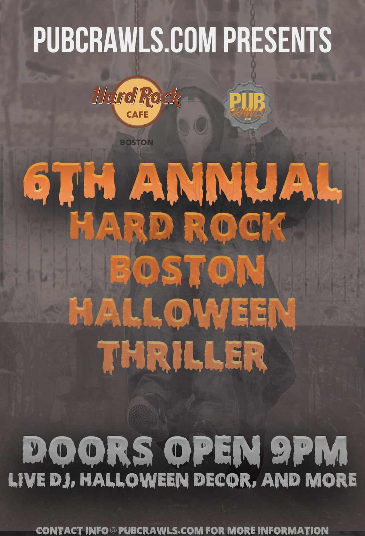 6th Annual Hard Rock Boston Halloween Thriller
