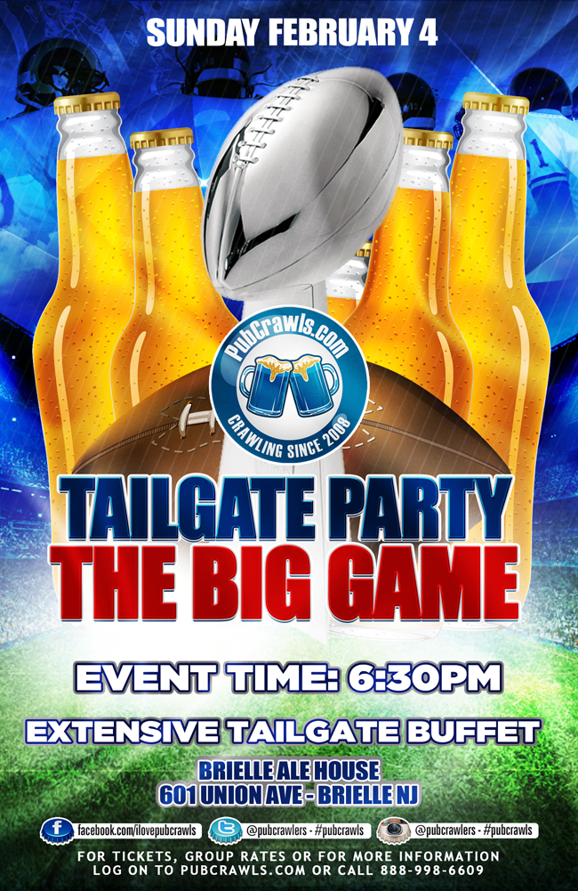 The Big Game Indoor Tailgate Party at Brielle Ale House