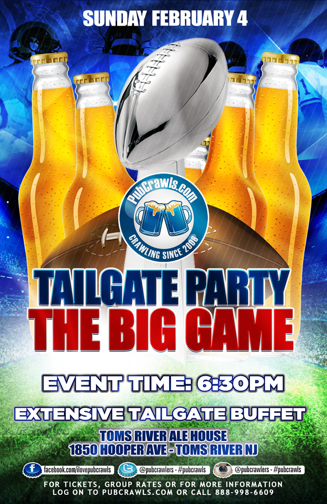 The Big Game Indoor Tailgate Party at Toms River Ale House