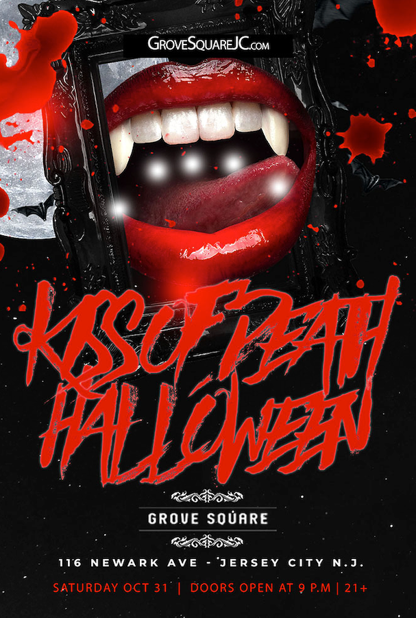 "Grove Square ""Kiss of Death"" Halloween"